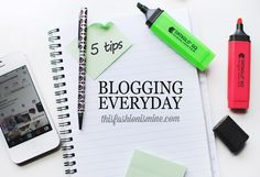 Blogging Tips | How to Blog | This Fashion is Mine: 5 Tips for Blogging Everyday