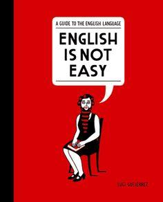 ENGLISH IS NOT EASY - Luci Gutiérrez via Blackie Books and Metalocus