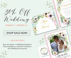30% Off Wedding Invitations, Save the Dates, Wedding Shower. beautiful floral watercolor invitation for romantic, vintage, modern or rustic wedding. See all the new trends in wedding invitations.