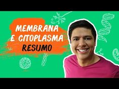 Membrana e Citoplasma - Organelas - Resumo para a Prova - Prof. Kennedy Ramos - YouTube
