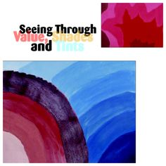 "Great for the first few weeks of school: ""Seeing through Value, Shades and Tints,"" from our September 2007 issue."