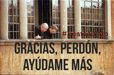 Esta es la frase con la que siempre recordaremos a #Beatoálvaro, además de su humilde sonrisa