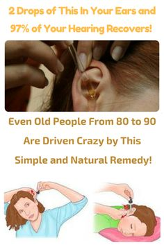 2 Drops of This In Your Ears and 97 % of Your Hearing Recovers! Even Old People From 80 to 90 Are Driven Crazy by This Simple and Natural Remedy! Health Tips For Women, Health Advice, Health And Beauty, Health And Wellness, Health Care, Ear Health, Herbal Remedies, Health Remedies, Home Remedies