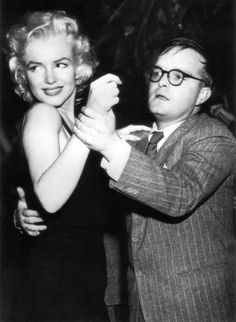 """Marilyn Monroe and Truman Capote, 1950s. """"I'd say you are a beautiful child."""" T.C., Music for Chameleons."""