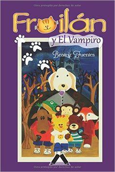 Compra en: http://www.alquiblaweb.com/froilanvampiro