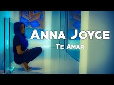 Anna Joyce - Te amar (2016) + LETRA - YouTube