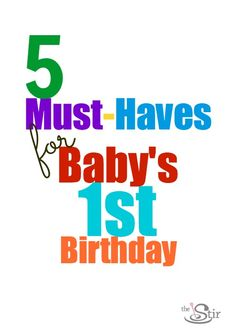 Baby's 1st Birthday -- what are the must-haves?