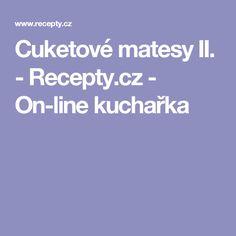 Cuketové matesy II.  - Recepty.cz - On-line kuchařka