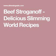 Beef Stroganoff - Delicious Slimming World Recipes