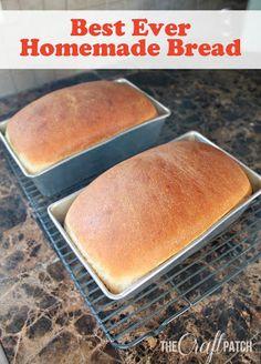 Best Ever Homemade Bread