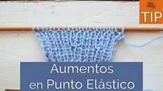 Cómo hacer Aumentos en Punto Elástico sin romper las columnas-Soy Woolly Crochet Hats, Youtube, Knitting, Stitches, Tips, Knitting Videos, Knitting Needles, Weaving Techniques, Hand Knitting