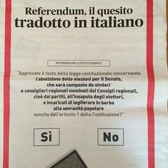 il popolo del blog,notizie,attualità,opinioni : referendum il quesito tradotto in italiano leggete...