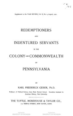 Redemptioners and indentured servants in the colony and commonwealth of Pennsylvania,