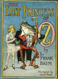 """""""The Lost Princess Of Oz Book"""" By L Frank Baum & Illustrated By John R Neill Published By Reilly & Britton Company Vintage Book Covers, Vintage Children's Books, Vintage Ephemera, Antique Books, Vintage Cards, Illustration Art Nouveau, Children's Book Illustration, Book Illustrations, Old Children's Books"""