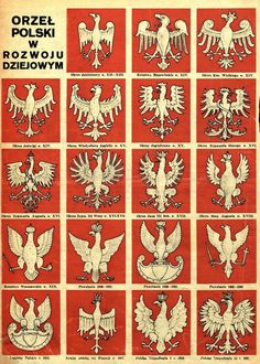 Evolution of the Polish Eagle's design from century to the year The White Eagle (in Polish: Orzeł Biały) is the national coat of arms of Poland. It is a stylized white eagle with a golden beak and talons, and wearing a golden crown, in a red shield. Polish Eagle Tattoo, Poland History, Polish Language, Visit Poland, Polish Folk Art, Eagle Design, Arte Popular, Logo Nasa, Coat Of Arms