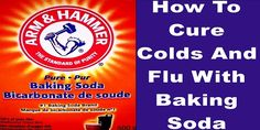 How To Cure Colds And Flu With Baking Soda | Family Health Freedom Network