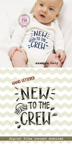 New to the crew, cute fun sailor hat water navy new baby digital cut files, SVG, DXF, instan - Jumpsuits and Romper Cricut Vinyl, Vinyl Decals, Baby Shirts, Onesies, Cricut Baby Shower, Baby Svg, Diy Baby Gifts, Cricut Creations, Baby Kind