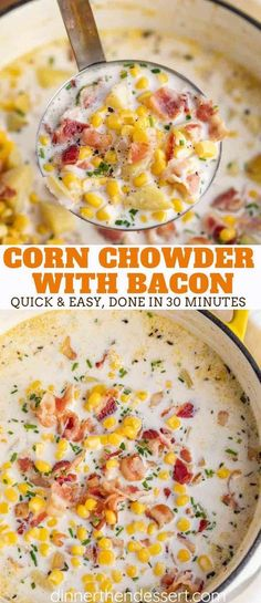 Corn Chowder is hearty and creamy, made with potatoes, half and half, and sweet corn, then topped with thick cut bacon, ready in 30 minutes! #cornchowder #chowder #soup #potato #bacon #corn #dinnerthendessert