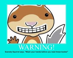 Make your own book care poster using BigHugeLabs and re-write a Scaredy Squirrel about the library? School Library Lessons, Library Lesson Plans, Elementary School Library, Library Skills, School Displays, Library Displays, Book Care Lessons, Scaredy Squirrel, Library Orientation