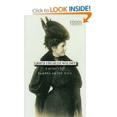 Laura Ingalls Wilder: A Writer's Life (South Dakota Biography) [Paperback]  Pamela Smith Hill (Author)  4.3 out of 5 starsSee all reviews(14 customer reviews)   Like (20)    Price:$10.15