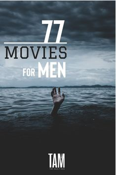 Check out our HUGE list of the 77 Best Movies for Men, sorted by category. READ MORE Let us help pick your next flick for movie night. Here's our mega list of must-watch films for guys. Best Movies List, Great Movies To Watch, Netflix Movies To Watch, Movie To Watch List, Movie List, Latest Movies, Movie Tv, Breaking Bad, Best Books For Men