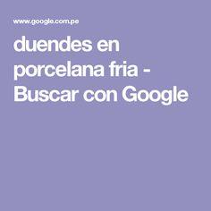 duendes en porcelana fria - Buscar con Google