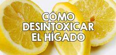 Cómo desintoxicar el hígado  http://nutricionysaludyg.com/salud/como-desintoxicar-el-higado/