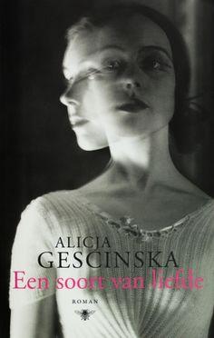 Een soort van liefde - Alicja Gescinska