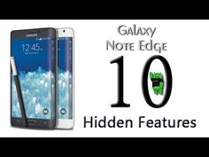 10 Hidden Features of the Galaxy Note Edge You Don't Know About - YouTube