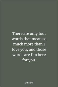18 Best Always Here For You Quotes Images In 2019 Thinking About