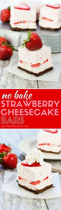 Smooth, creamy and filled with strawberries in each bite, these make-ahead No Bake Strawberry Cheesecake Bars are the perfect sweet treat for any summer meal!