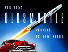 """The 1952 Oldsmobile """"Rockets to New Highs."""" From the cover of the sales brochure."""