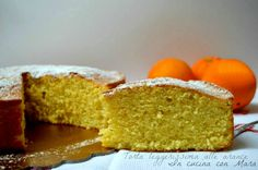 Torta leggerissima alle arance Cupcakes, Cake Cookies, Sweet Light, Cooking Time, Cooking Recipes, Citrus Cake, Classic Cake, Italian Desserts, Sweet Cakes