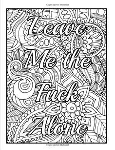 Amazon Calm The Fuck Down And Color An Adult Coloring Book With Swear Words Sweary Phrases Stress Relieving Flower Patterns For Anger Release