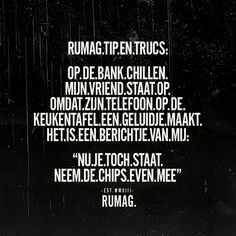 Briljante tip! Nu je toch staat, neem de chips even mee Some Quotes, Words Quotes, Qoutes, Funny Quotes, Sayings, Hahaha Hahaha, Dutch Quotes, Typography Quotes, Funny Facts