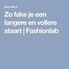 Zo fake je een langere en vollere staart   Fashionlab