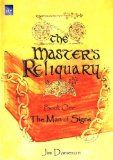 The Masters Reliquary - Book One: The Man of Signs    Historical Christian Fiction