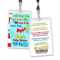 Dr. Seuss baby shower: LOVE the idea of this invite on a lanyard