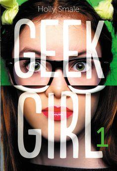 Geek girl - Holly Smale - Tome 1 :352p Tome 2: 412p Tome 3: 456p - 2014 - Je m'appelle Harriet Manners et je déteste la mode. Alors que feriez-vous à ma place si une agence de mannequin vous repérait ? Et vous proposait de passer de geek à... chic ? - B