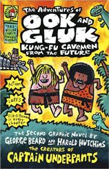 The Adventures of Ook and Gluk by the creators of Captain Underpants