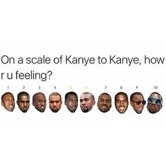 32 Funny Kanye West Memes of All Time Kanye West Quotes, Kanye West Funny, Funny Quotes, Funny Memes, Hilarious, Fact Quotes, Qoutes, True Quotes, Hip Hop
