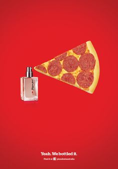 Would u like ur body odor smells like pizza ? I wouldn't.. I found this ads creative but... Not sure if the product sells