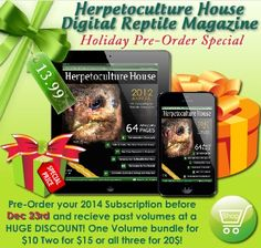 Great Holiday promotion on at herphousemag.com ONLY until Dec23rd! House And Home Magazine, Amphibians, Promotion, Digital, Holiday, Vacations, Holidays, Combat Boots