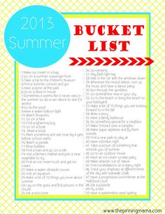 What a great family tradition to start every year! I bet so many memories will be made doing this! There are activites for little ones to do alone and others to do as a family.  2013 Summer Bucket List ~ Summer Ideas and Activities for Kids by www.thepinningmama.com