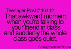 Hahahahahahaha this happens all the time, once and the whole class was listening to our conversation and we were talking about our crush