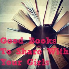 Good Books To Share With Your Girls