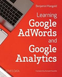 Learning Google Adwords and Google Analytics by Benjamin Mangold Paperback Book