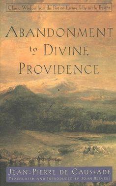 Abandonment to Divine  Providence Jean_Pierre de Caussade
