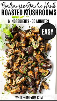Oven Mushrooms Recipe with Balsamic, Garlic and Herbs - You'll want to put these oven roasted mushrooms with balsamic on EVERYTHING! My oven roasted mushrooms recipe is EASY, plus I'm sharing freezing instructions for balsamic roasted mushrooms. Oven Roasted Mushrooms, Balsamic Mushrooms, Roasted Vegetables, Stuffed Mushrooms, Keto Mushrooms, Marinated Mushrooms, Freezing Mushrooms, Mushrooms Recipes, Roasted Garlic