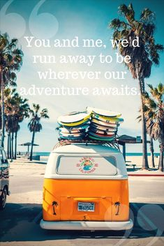 Love, love, love - Avalanche City song lyrics. Made it to our travelling playlist. Great travel quote.  #TravelQuotes